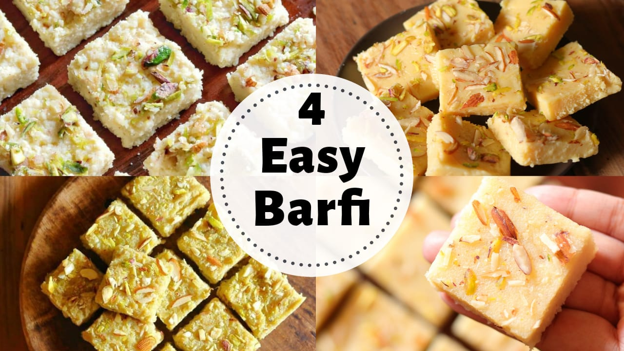 4 Yummy Barfi Recipes