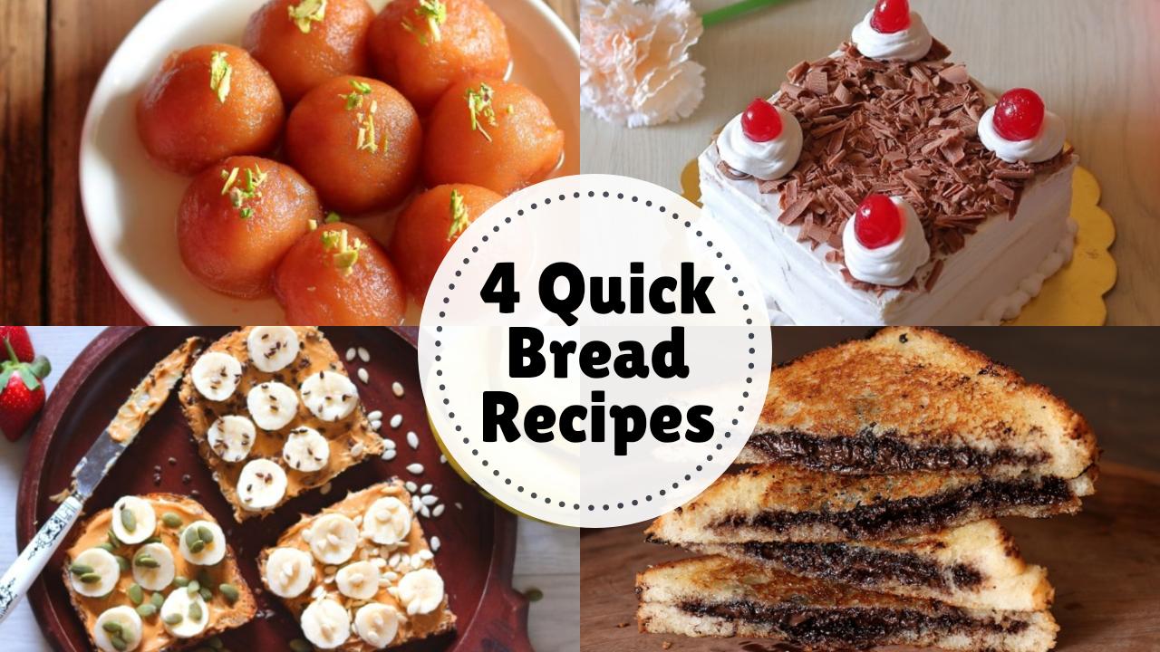 4 Quick Bread Recipes: Bread Gulab Jamun, Bread Cake, Chocolate Sandwich, Peanut Butter Sandwich