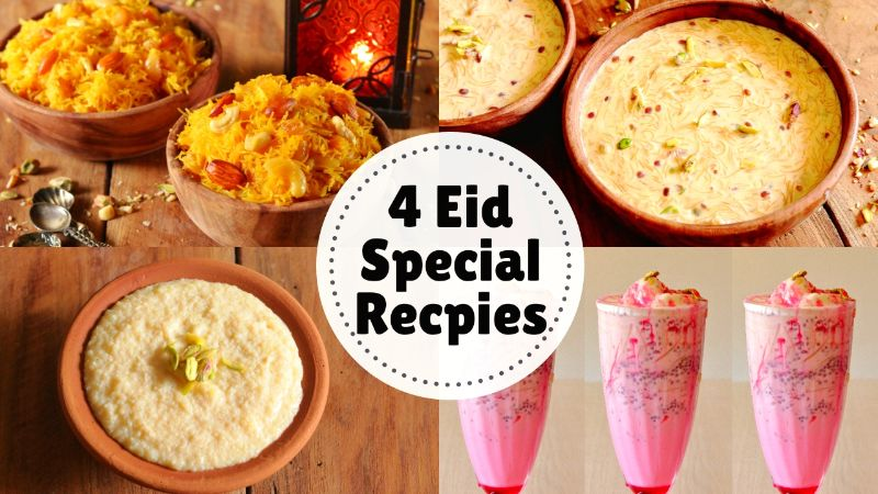 4 Eid Special Recipes